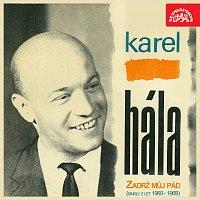 Karel Hála – Zadrž můj pád (singly z let 1960-1969)