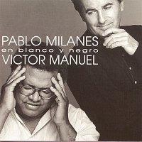 Victor Manuel & Pablo Milanés – En Blanco Y Negro