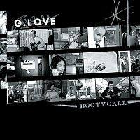 G. Love – Booty Call