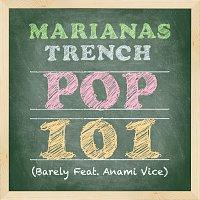 Marianas Trench, Anami Vice – Pop 101