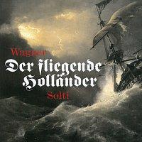 Georg Solti – Der Fliegende Holländer