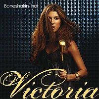 Victoria – Boneshakin' Hot