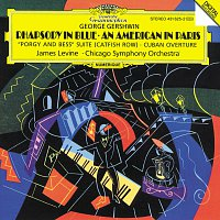 Chicago Symphony Orchestra, James Levine – Gershwin: Rhapsody In Blue; An American in Paris