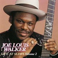 Joe Louis Walker – Live At Slim's: Vol. 2 [Live At Slim's / San Francisco, CA / 1990]
