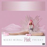 Nicki Minaj – Pink Friday [Complete Edition]