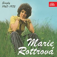 Marie Rottrová – Singly 1968 - 1975