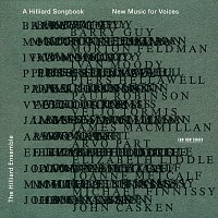 The Hilliard Ensemble – A Hilliard Songbook - New Music For Voices