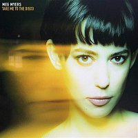 Meg Myers – Take Me To The Disco