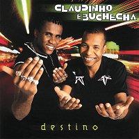 Claudinho & Buchecha – Destino