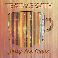 Jerry Lee Lewis – Teatime With