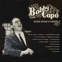 Bobby Capo – Bueno, Bueno y Sabroso