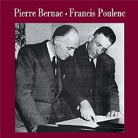 Pierre Bernac – Pierre Bernac - Francis Poulenc