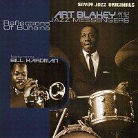 Art Blakey & The Jazz Messengers, Bill Hardman – Reflections Of Buhaina