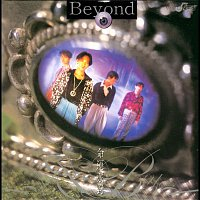 Beyond – Ming Yun Pai Dui