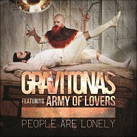 Gravitonas, Army Of Lovers – People Are Lonely