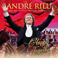 André Rieu, Johann Strauss Orchestra – Happy Together