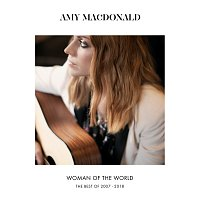 Amy MacDonald – Woman Of The World [The Best Of 2007 – 2018]