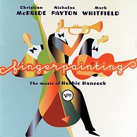 Christian McBride, Nicholas Payton, Mark Whitfield – Fingerpainting: The Music Of Herbie Hancock