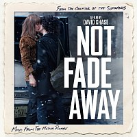Různí interpreti – Not Fade Away (Music From The Motion Picture)