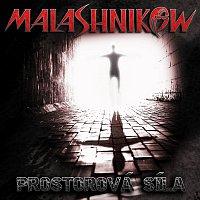 Malashnikow – Prostorová síla