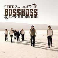 The BossHoss – Do Or Die