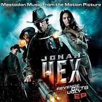 Mastodon – Jonah Hex: Music From The Motion Picture EP