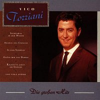 Vico Torriani – Die groszen Hits