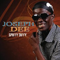 Joseph Dee – Spiffy Diffy