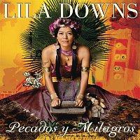 Lila Downs – Pecados Y Milagros