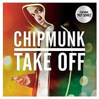 Chipmunk, Trey Songz – Take Off