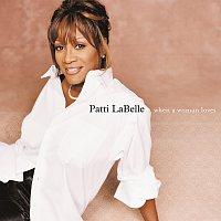 Patti LaBelle – When A Woman Loves