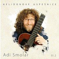 Adi Smolar – Adi Smolar 2 / Helidonove uspešnice