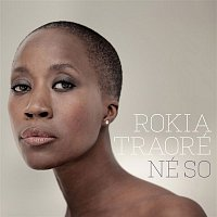 Rokia Traoré – Né So