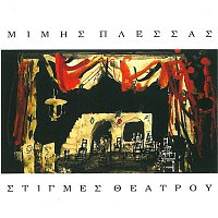 Mimis Plessas – Stigmes Theatrou