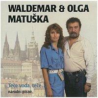 Waldemar Matuška – Teče voda, teče...