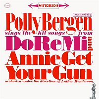 Polly Bergen – Sings The Hit Songs From Do Re Mi And Annie Get Your Gun