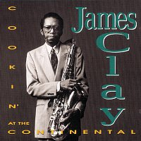 James Clay – Cookin' At The Continental