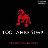 Karl Farkas, Ernst Waldbrunn, Armin Berg, Fritz Grünbaum, Franz Engel, Maxi Bohm – 100 Jahre SIMPL