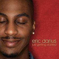 Eric Darius – Just Getting Started