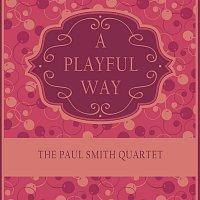 The Paul Smith Quartet – A Playful Way