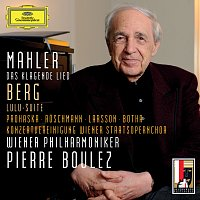 Dorothea Roschmann, Anna Prohaska, Anna Larsson, Johan Botha, Pierre Boulez – Mahler: Das klagende Lied / Berg: Lulu-Suite