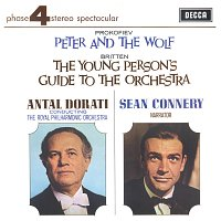 Sean Connery, Royal Philharmonic Orchestra, Antal Dorati – Prokofiev: Peter & The Wolf; Britten: The Young Person's Guide To The Orchestra