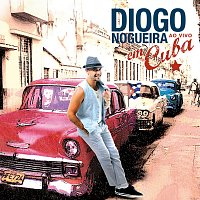 Diogo Nogueira, Los Van Van – Diogo Nogueira Ao Vivo Em Cuba [Ao Vivo]