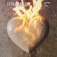 The Frames – Picture Of Love