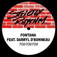 Fontána – Pow Pow Pow