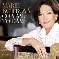 Marie Rottrová – Co mám, to dám