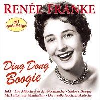 Renée Franke – Ding Dong Boogie - 50 grosze Erfolge