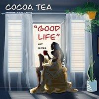Cocoa Tea – Good Life (Alternate Mix)