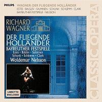 Lisbeth Balslev, Simon Estes, Chor der Bayreuther Festspiele, Woldemar Nelsson – Wagner: Der fliegende Hollander [2 CDs]
