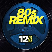 Various Artists.. – 12 Inch Dance: 80s Remix